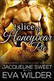 A Slice of Honeybear Pie (BWWM Paranormal BBW Bear Shifter Romance) (Bearfield Book 1)
