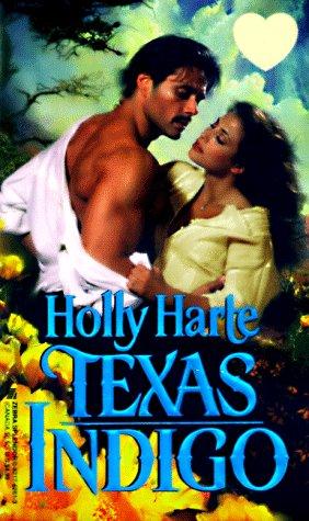 Texas Indigo (Zebra Splendor Historical Romances), Holly Harte