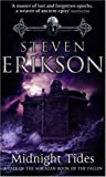 Steven Erikson Midnight Tides (Book 5 of The Malazan Book of the Fallen)