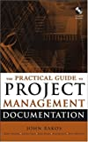 img - for The Practical Guide to Project Management Documentation book / textbook / text book
