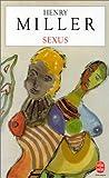 echange, troc Henry Miller - La Crucifixion en rose, tome 1 : Sexus