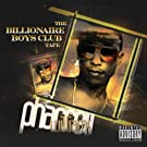 The Billionaire Boys Club Tape [Explicit]