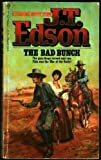 The Bad Bunch (0425052281) by Edson, J. T.