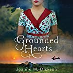 Grounded Hearts | Jeanne M. Dickson