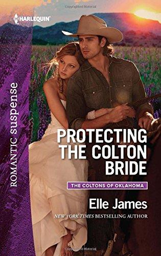 Protecting the Colton Bride (Harlequin Romantic Suspense)