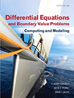 Differential Equations and Boundary Value Problems: Computing and Modeling, 5th Edition Front Cover