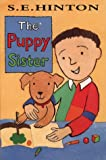 The Puppy Sister (0006752373) by Hinton, S.E.