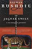 The Jaguar Smile: A Nicaraguan Journey (0312422784) by Salman Rushdie