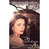 Relative Strangersby Shirley Heaton