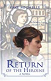 Return of the Heroine Book Review