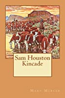 Sam Houston Kincade