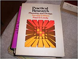 Practical Research Planning And Design Paul D Leedy 9780023692307 Books
