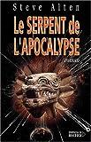 """Afficher """"Le serpent de l'apocalypse"""""""