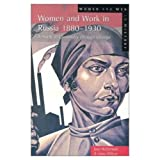 img - for Women and Work in Russia, 1880-1930: A Study in Continuity Through Change (Women And Men In History) book / textbook / text book