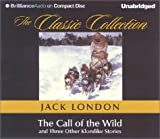The Call of the Wild (The Classic Collection)