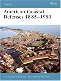 img - for American Coastal Defences 1885-1950 (Fortress) book / textbook / text book