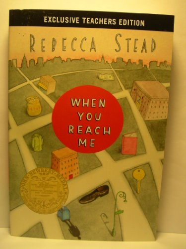 When You Reach Me : Exclusive Teachers Edition