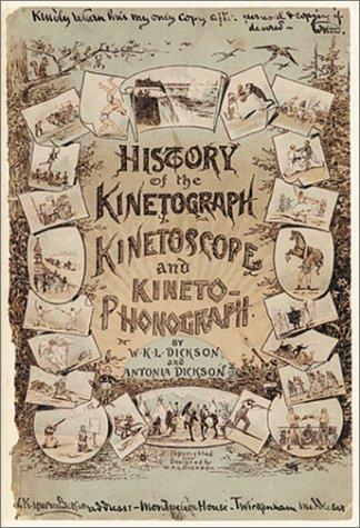 History Of The Kinetograph, Kinetoscope And Kinetophonograph