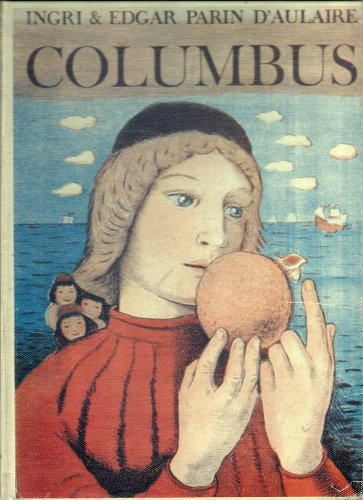 Columbus by Ingri and Edgar Parin d'Aulaire (First Edition), J.I. GALAN