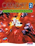 Catalyst 2 Interactive Presentations for Science (Catalyst) (0435761218) by Chapman, Carol