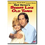 Seems Like Old Times ~ Chevy Chase