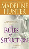 Madeline Hunter The Rules of Seduction