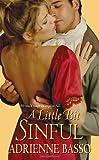 A Little Bit Sinful (Zebra Historical Romance)