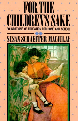 For the Childrens Sake, SUSAN S. MACAULAY