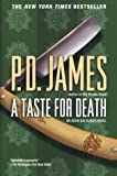 A Taste for Death (Adam Dalgliesh Mysteries, No. 7) (0345469380) by P. D. James