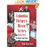 Columbia Pictures Movie Series, 1926-1955: The Harry Cohn Years