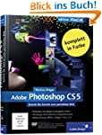 Adobe Photoshop CS5: Schritt f�r Schr...