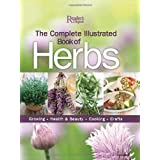 The Complete Illustrated Book of Herbs: Growing, Health & Beauty, Cooking, Craftsby Reader's Digest