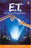 ET: The Extraterrestrial, Level 2, Penguin Readers (Penguin Readers, Level 2)