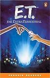 *E.T. THE EXTRA-TERRESTRIAL        PGRN2 (Penguin Readers, Level 2)