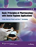 Basic Principles of Pharmacology with Dental Hygiene Applications (Point (Lippincott Williams & Wilkins))