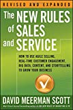 img - for The New Rules of Sales and Service: How to Use Agile Selling, Real-Time Customer Engagement, Big Data, Content, and Storytelling to Grow Your Business book / textbook / text book