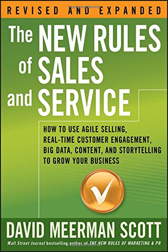 The New Rules of Sales and Service: How to Use Agile Selling, Real-Time Customer Engagement, Big Data, Content, and Storytelling to Grow Your Business (The Big Book Of Customer Service compare prices)