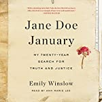 Jane Doe January: My Twenty-Year Search for Truth and Justice | Emily Winslow