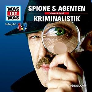 Spione und Agenten / Kriminalistik (Was ist Was 51) Hörspiel