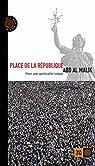 Place de la République : Pour une spiritualité laïque