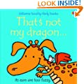 That's Not My Dragon (Touchy Feely)