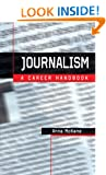 Journalism: A Career Handbook (Professional Media Practice)