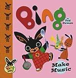 Bing: Make Music (Bing Bunny)