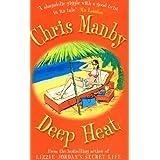 Deep Heatby Chrissie Manby