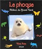 echange, troc Valérie Tracqui - Le Phoque, pêcheur du Grand Nord