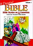 Dramatized Bible Stories: Volume 1, Tapes 1-4