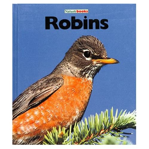 Robins (Naturebooks: Birds) Sharon Sharth