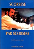 Scorsese par Scorsese (French Edition) (2866420985) by Scorsese, Martin