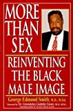 img - for More Than Sex: Reinventing The Black Male Image book / textbook / text book