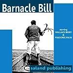 Barnacle Bill (Dramatized)  